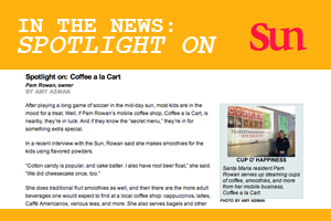 In the News - Spotlight On: Coffee A La Cart - Santa Maria Sun
